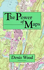 The Power of Maps by Denis Wood